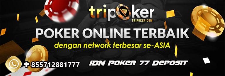idn poker 77 deposit